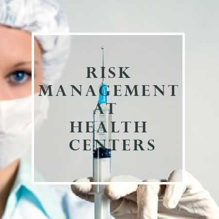 Risk Management at Health Centers