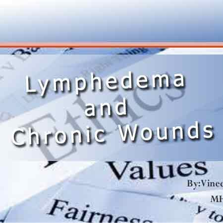 Wound Care II – Wound Series Part 2 Approaches to Treating Chronic Wounds