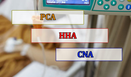 difference between a PCA HHA and CNA
