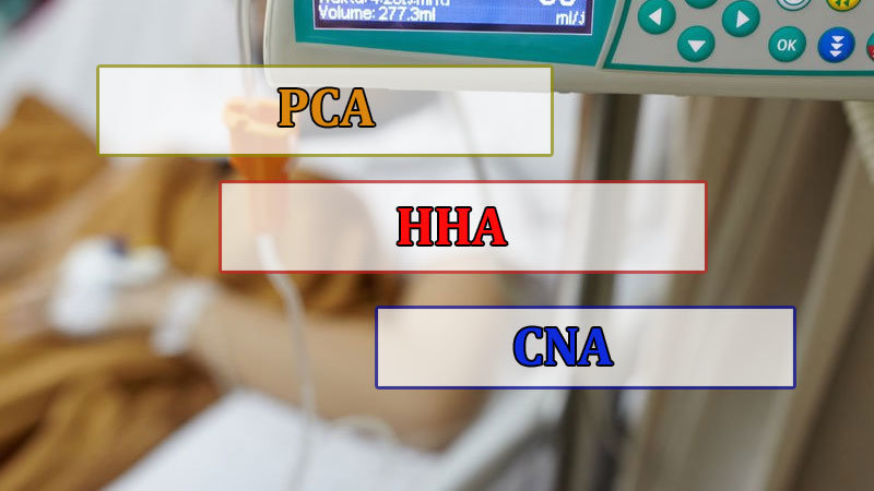 difference-between-a-PCA-HHA-and-CNA