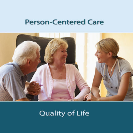 Person-Centered Care and Quality of Life