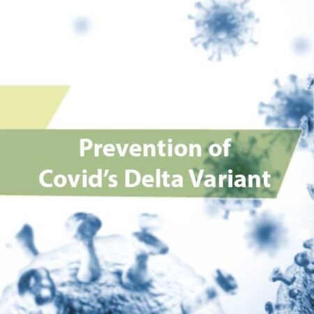 Prevention of Covid's Delta Variant